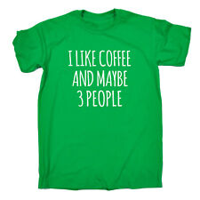 Funny Novelty T-Shirt Mens tee TShirt - I Like Coffee And Maybe 3 People