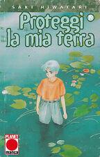 PROTEGGI LA MIA TERRA n° 19 ed. Planet manga