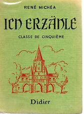 ICH ERZANLE Classe de 5ème, par René MICHEA, Editions DIDIER
