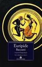 LIBRO, Baccanti, EURIPIDE, OSCAR MONDADORI, TESTO A FRONTE GRECO 9788804459316