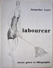 SALE LABOUREUR : oeuvre gravé et lithographié JACQUELINE LOYER ART BOOK 1/500 •