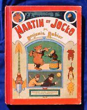 RABIER. Martin et Jocko. Tallandier 1912. Cartonné dos toilé rouge - EO.