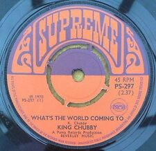 "KING CHUBBY "" WHAT'S THE WORLD COMING TO  ""VRARE SUPERB ORIG UK PAMA SUPREME 7"""