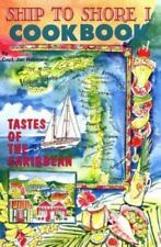 Ship to Shore 1 (Caribbean Charter Yacht Recipes) by Jan Robinson