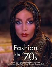 1970s Fashion: The Definitive Sourcebook, Emmanuelle Dirix, Very Good Book