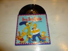 "THE SIMPSONS - Deep, Deep Trouble - 1990 UK 2-track 7"" vinyl single"