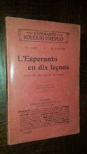 L'ESPERANTO EN DIX LEÇONS - 1909 - Linguistique
