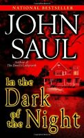 In the Dark of the Night: A Novel by John Saul
