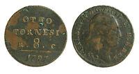 pci0222) Regno di Napoli Ferdinando IV otto tornesi 1797