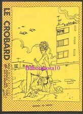 Revue Crobard 2 inédit Moebius Gir Jean-Claude GAL Serge Clerc Eo 1978 TTBE/NEUF