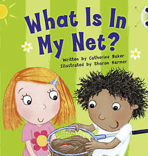 What is in My Net?: Pink B by Catherine Baker (Paperback, 2010)