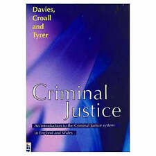 Criminal Justice: An Introduction to the Criminal Justice System in England and…