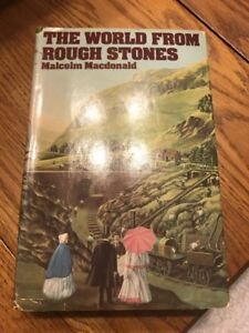 The World From Rough Stones Malcolm Macdonald Hardcover Ships N 24h
