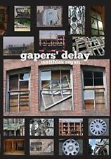 Gapers' Delay