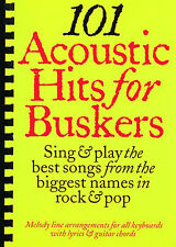 101 Acoustic Hits For Buskers Learn to Play Piano Guitar Lyrics Music Book