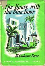 The House with the Blue Door by M. Cathcart Borer HB DJ 3rd ED 1947