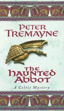 The Haunted Abbot (Sister Fidelma),Peter Tremayne