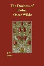 The Duchess of Padua by Wilde, Oscar 9781406856460 -Paperback
