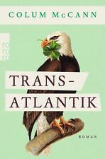Transatlantik von Colum McCann (2015, Taschenbuch) UNGELESEN