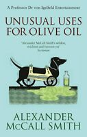 Unusual Uses For Olive Oil: A Von Igelfeld Novel (von Igelfeld Entertainments),