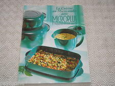 Livre recettes TUPPERWARE / cuisine au micro-ondes avec Microplus Tupperwave 200