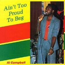 """Al Campbell """"Ain't Too Proud To Beg"""" LP Record - Brand New Sealed Reggae"""