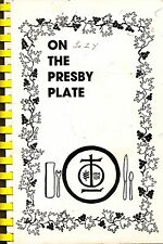 ON THE PRESBY PLATE VINTAGE COOKBOOK BY FIRST PRESBYTERIAN CHURCH WILMETTE, IL