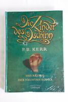 Die Kinder des Dschinn 03. Das Rätsel der neunten Kobra von P. B. Kerr (2006,...