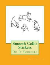 Smooth Collie Stickers: Do It Yourself