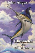 ANGUS JOHN SEA FISHING BOOK CHRONICLES OF A BILLFISHERMAN NEW ZEALAND bargain