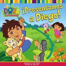 ¡Presentamos a Diego! (Meet Diego!) (Dora La Exploradora) (Spanish Edition)  Pa