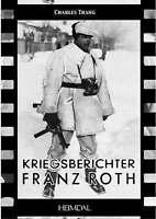 Kriegsberichter Franz Roth by Trang, Charles (Hardback book, 2008)