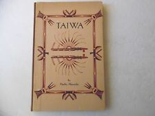 Taiwa, By Hartley Alexander HC 1934