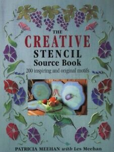 CREATIVE STENCIL SOURCEBOOK by Meehan, Patricia Paperback Book The Cheap Fast