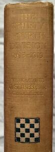 The 34th Division. 1915 to 1919. Lieut Col J.Shakespear CMG, CIE, DS0. 1st Ed