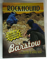 Rockhound Barstow - 30 Places to Collect Rocks and Minerals in California Desert