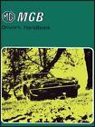 MG MGB Driver's Handbook: Part No. Akm3661, Ltd 9781869826703 Free Shipping-.
