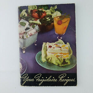 Vintage 1945 Booklet  Your Frigidaire Recipes  by General Motors