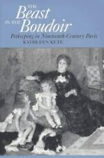 Beast in the Boudoir Kathleen Kete Petkeeping in Nineteenth-Century Paris