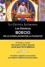 Los Estoicos: Boecio: de la Consolacion Por La Filosofia. La Critica Literaria.