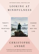 LOOKING AT MINDFULNESS - ANDRE, CHRISTOPHE/ SELOUS, TRISTA (TRN) - NEW PAPERBACK