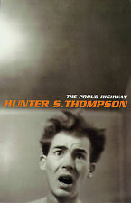The Proud Highway: 1955-67, Saga of a Desperat..., Thompson, Hunter S. Paperback