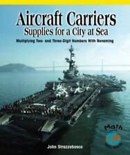 Aircraft Carriers Supplies for a City at Sea: Multiplying Multidigit-ExLibrary