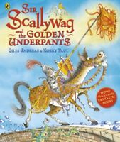 Sir Scallywag and the Golden Underpants by Giles Andreae | Paperback Book | 9780