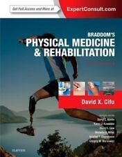 Braddom's Physical Medicine and Rehabilitation by David X. Cifu 2015 5e