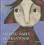 Un beso antes de desayunar / A Kiss Before Breakfast (Spanish Edition)-ExLibrary