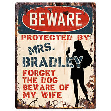 PPBW 0200 Beware Protected by MRS. BRADLEY Rustic Tin Sign Funny Gift Ideas
