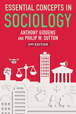 Essential Concepts in Sociology, 2nd Edition by Philip W. Sutton, Anthony Gidden