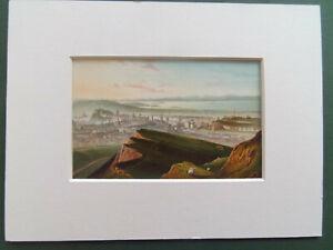 "SCOTLAND  EDINBURGH FROM ARTHUR'S SEAT OLD 1888 PRINT 6x8""  MOUNT READY TO FRAME"