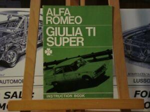 Alfa romeo Giulia TI Super instruction book